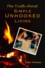 """Cover of The Truth About Simple Unhooked Living"""